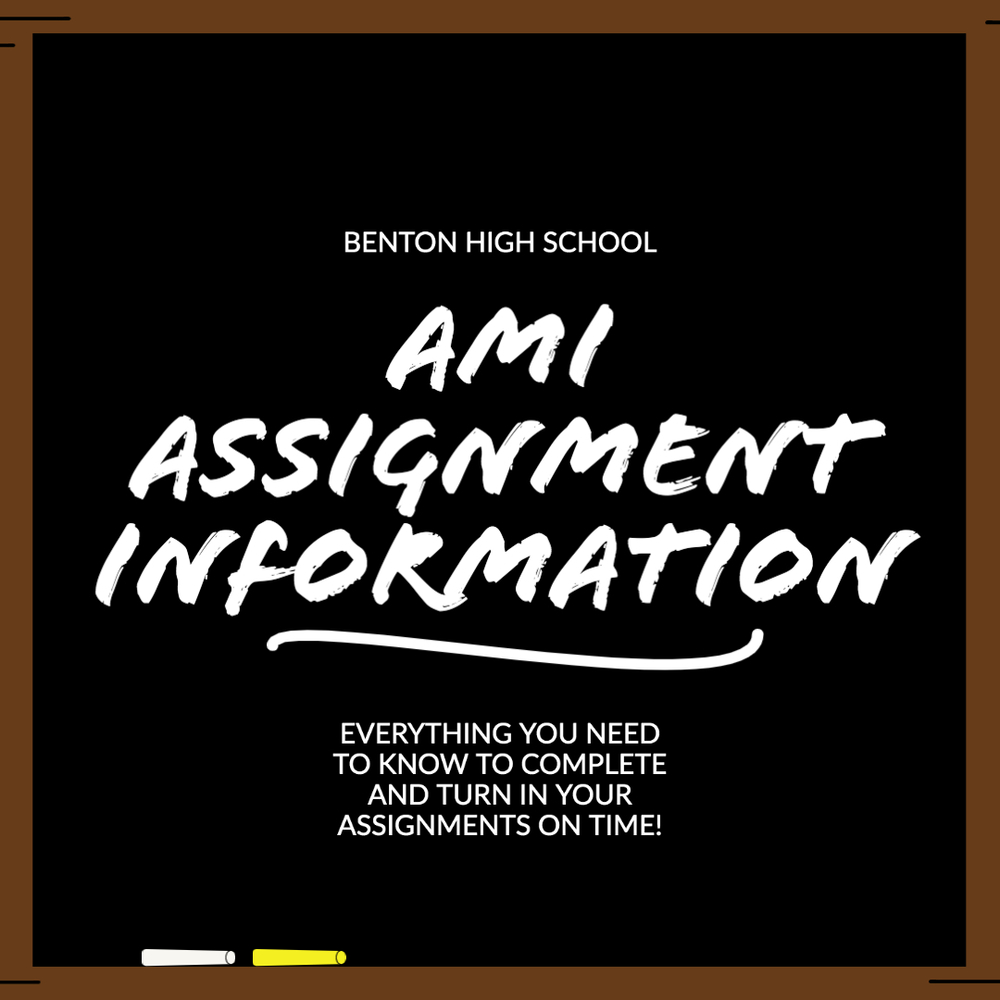 BHS AMI Assignment Information